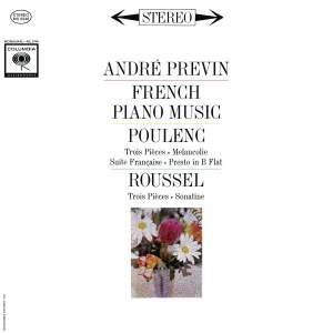 Poulenc: 3 Pièces FP. 48 & Suite Francaise FP. 80 - Roussel: 3 Pièces Op. 49 & Sonatine Op. 16