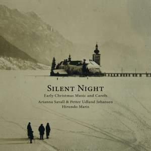 Silent Night - Early Christmas Music and Carols