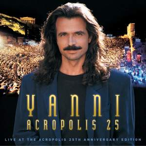 Yanni - Live at the Acropolis - 25th Anniversary Deluxe Edition