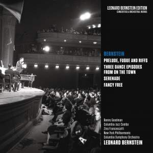 Bernstein: Prelude, Fugue and Riffs & Three Dance Episodes from 'On the Town' & Serenade & Fancy Free