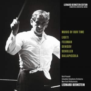 Music of Our Time: Ligeti - Feldman - Denisov - Schuller - Dallapiccola