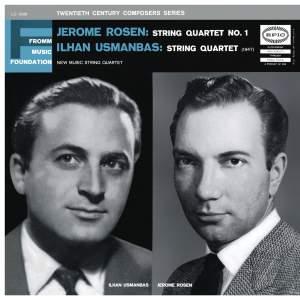 Rosen: String Quartet No. 1 & Usmanbas: String Quartet
