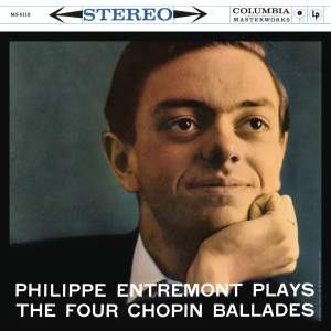 Entremont Plays the Four Chopin Ballades