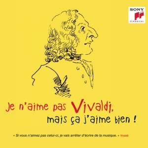 Je n'aime pas Vivaldi, mais ça j'aime bien !