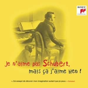 Je n'aime pas Schubert, mais ça j'aime bien !