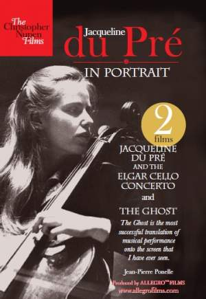 Jacqueline du Pré and the Elgar Cello Concerto and The Ghost