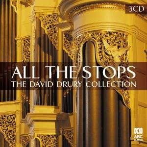 All The Stops - The David Drury Collection