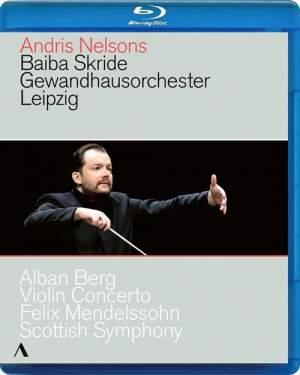 Berg: Violin Concerto & Mendelssohn: Scottish Symphony