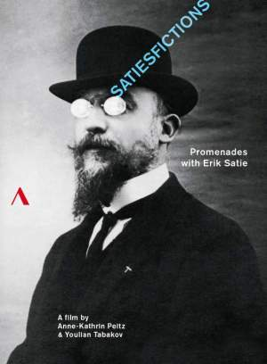 Satiesfictions: Promenades with Erik Satie