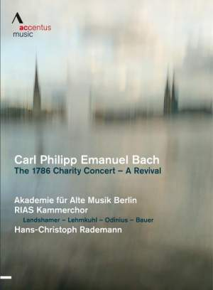 C P E Bach: The 1786 Charity Concert - A Revival Product Image