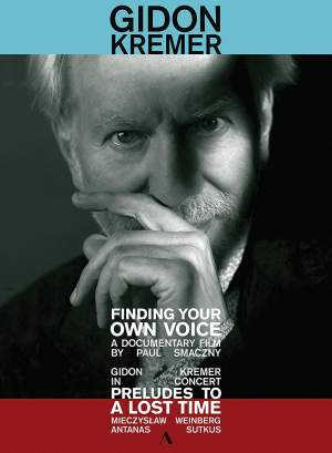 Gidon Kremer - Finding Your Own Voice