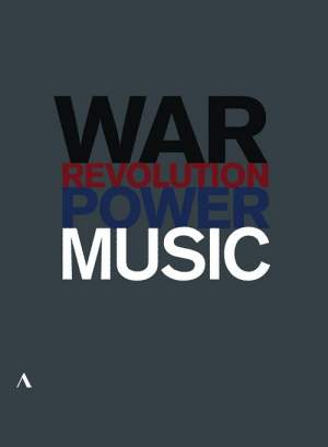 Music, Power, War and Revolution