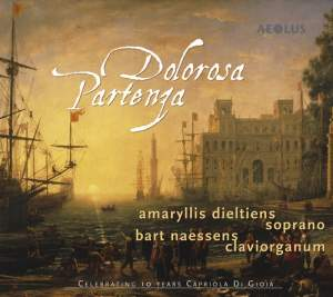 Dolorosa Partenza: Works by Heinichen, Sances & Scarlatti