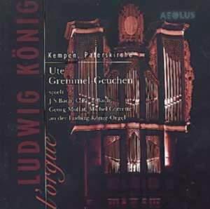 Ute Gremmel-Geuchen plays the Ludwig König-Orgel