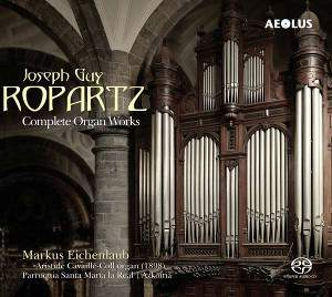 Ropartz: Complete Organ Works