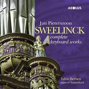 Sweelinck: Complete Keyboard Works