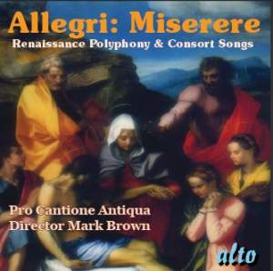 Allegri: Miserere & Renaissance Polyphony & Consort Songs