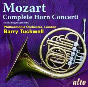 Mozart: Complete Horn Concerti & Fragments