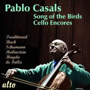 Pablo Casals: Song of the Birds / More Cello Encores