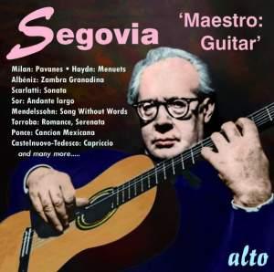 Andrés Segovia: Maestro