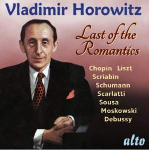 Vladimir Horowitz: Last of the Romantics