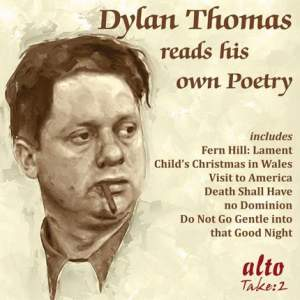 Dylan Thomas Reads His Own Poems
