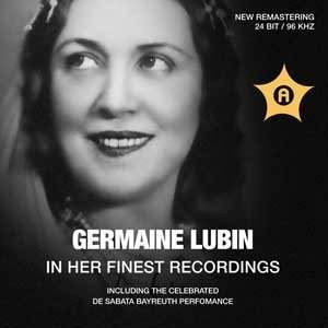 Germaine Lubin in her Finest Recordings