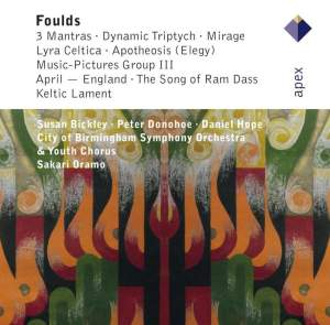 Foulds: 3 Mantras, Dynamic Triptych, Mirage & Lyra Celtica Product Image