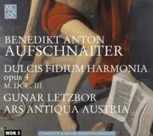 Aufschnaiter: Dulcis Fidium Harmonia, Op. 4