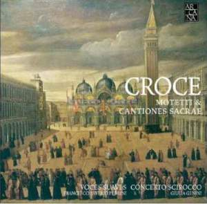 Croce: Motetti & Cantiones Sacrae