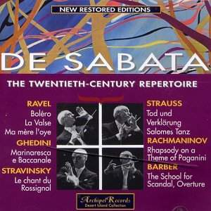 De Sabata: The Twentieth-Century Repertoire