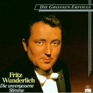 Fritz Wunderlich: Die unvergessene Stim