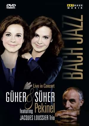 Güher & Süher Pekinel: Bach & Jazz