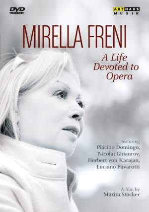 Mirella Freni: A Life Devoted to Opera