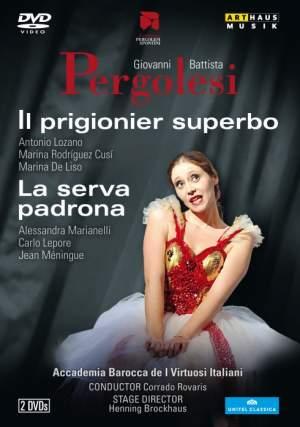 Pergolesi: Il Prigionier Superbo & La Serva Padrona