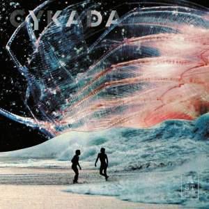 Cykada - Vinyl Edition