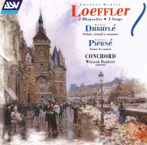 Loeffler, Pierné & Duruflé: Songs & Chamber Works