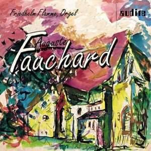 Auguste Fauchard: Organ Works