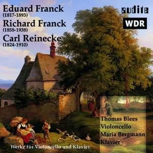 E & R Franck, Reinecke: Cello Sonatas