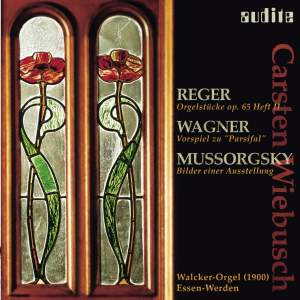 Reger: Organ Pieces, Wagner: Parsifal Prelude & Mussorgsky: Pictures