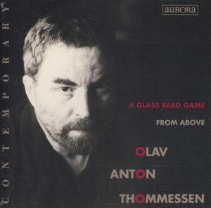 Olav Anton Thommessen: A Glass Bead Game & From Above