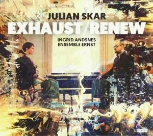 Julian Skar: Exhaust / Renew