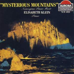 Mysterious Mountains: Contemporary Norwegian Piano Music