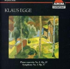 Klaus Egge: Symphony No. 1 & Piano Concerto No. 2