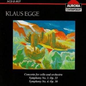 Klaus Egge: Symphonies Nos. 2 & 3 and Cello Concerto