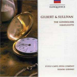 Sullivan, A: The Gondoliers (highlights)