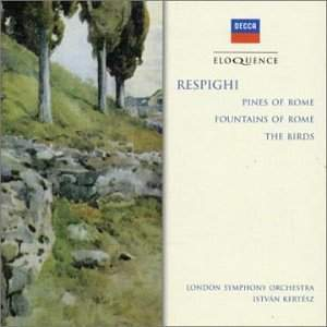 Respighi: Pines of Rome, etc.