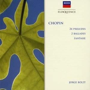 Chopin: Preludes, Ballades Nos. 2 & $, Fantasia in F minor
