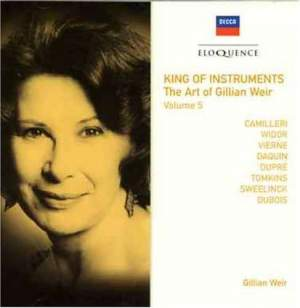 King of Instruments - The Art of Gillian Weir (Vol. 5)