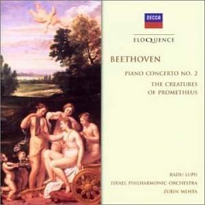 Beethoven: Piano Concerto No. 2 & The Creatures of Prometheus Overture